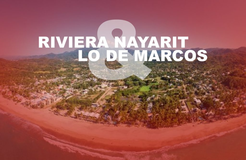 Riviera Nayarit and Lo de Marcos Mexico